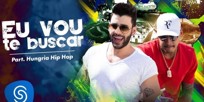 Gusttavo Lima-Eu Vou Te Buscar (Cha la la la la) part. Hungria Hip-Hop