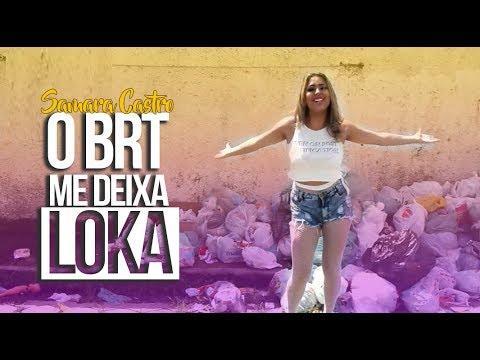 BOCA DE TRACAJÁ - O BRT ME DEIXA LOKA
