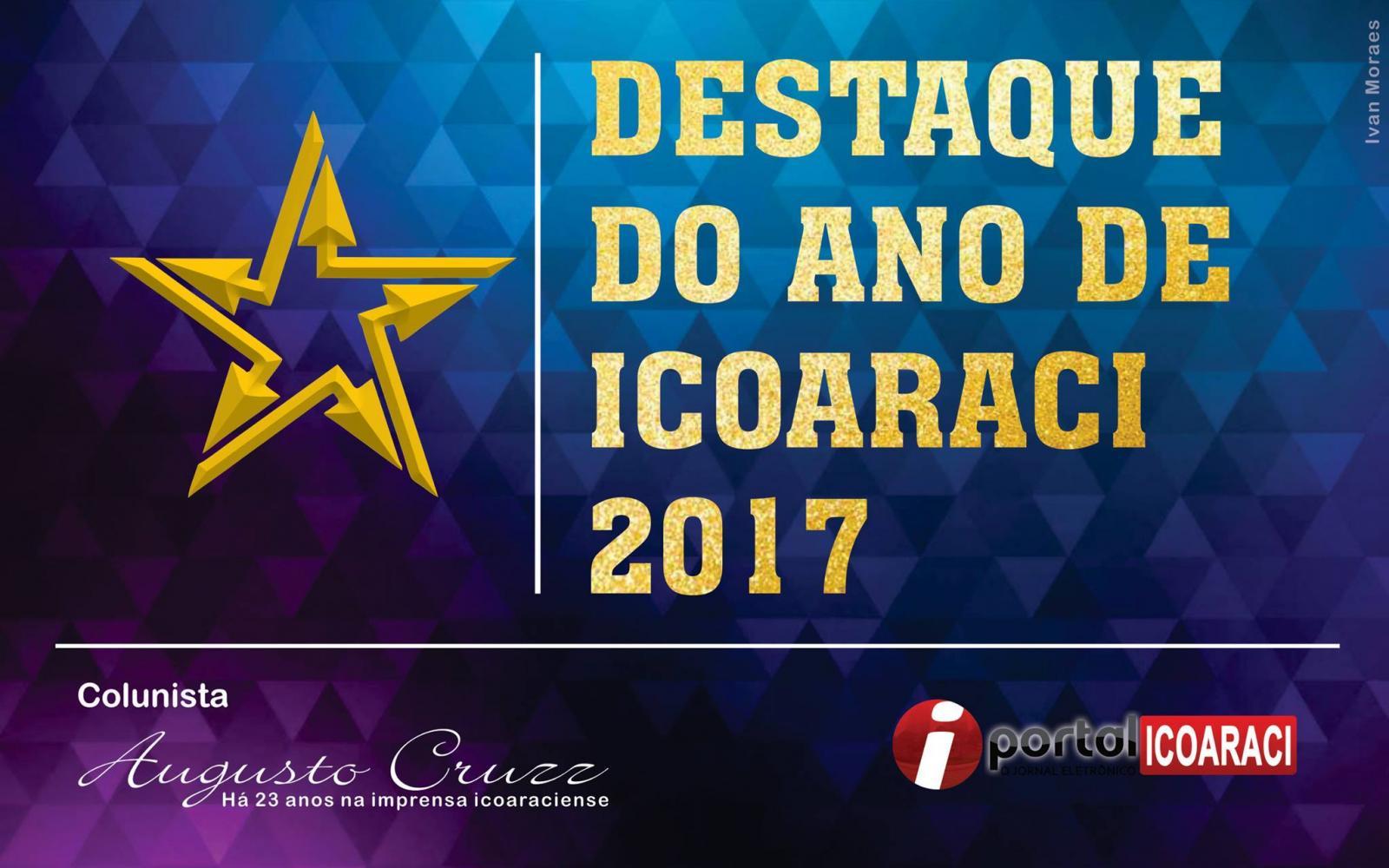 Portal apresenta na sexta-feira, os Destaque do Ano 2017