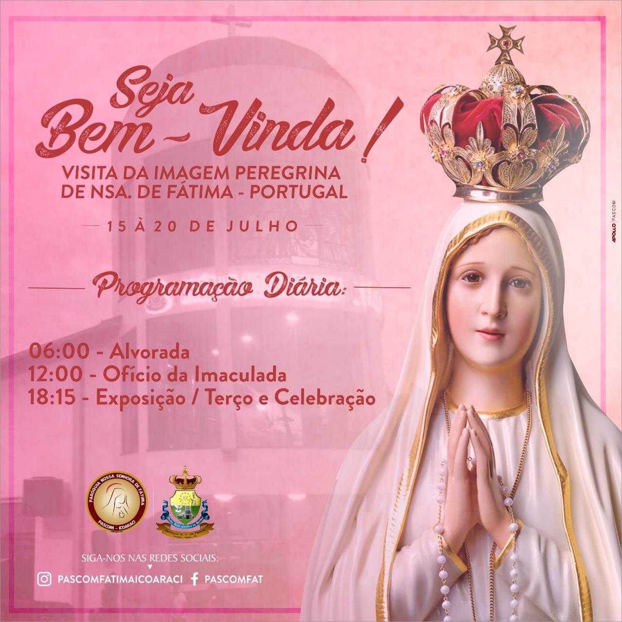 Visita da Imagem peregrina de Nossa Senhora de Fátima (Portugal) em nossa Paróquia