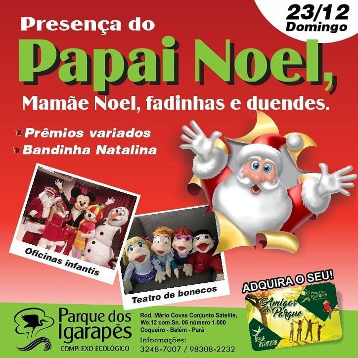Presença do Papai Noel no Parque dos Igarapés