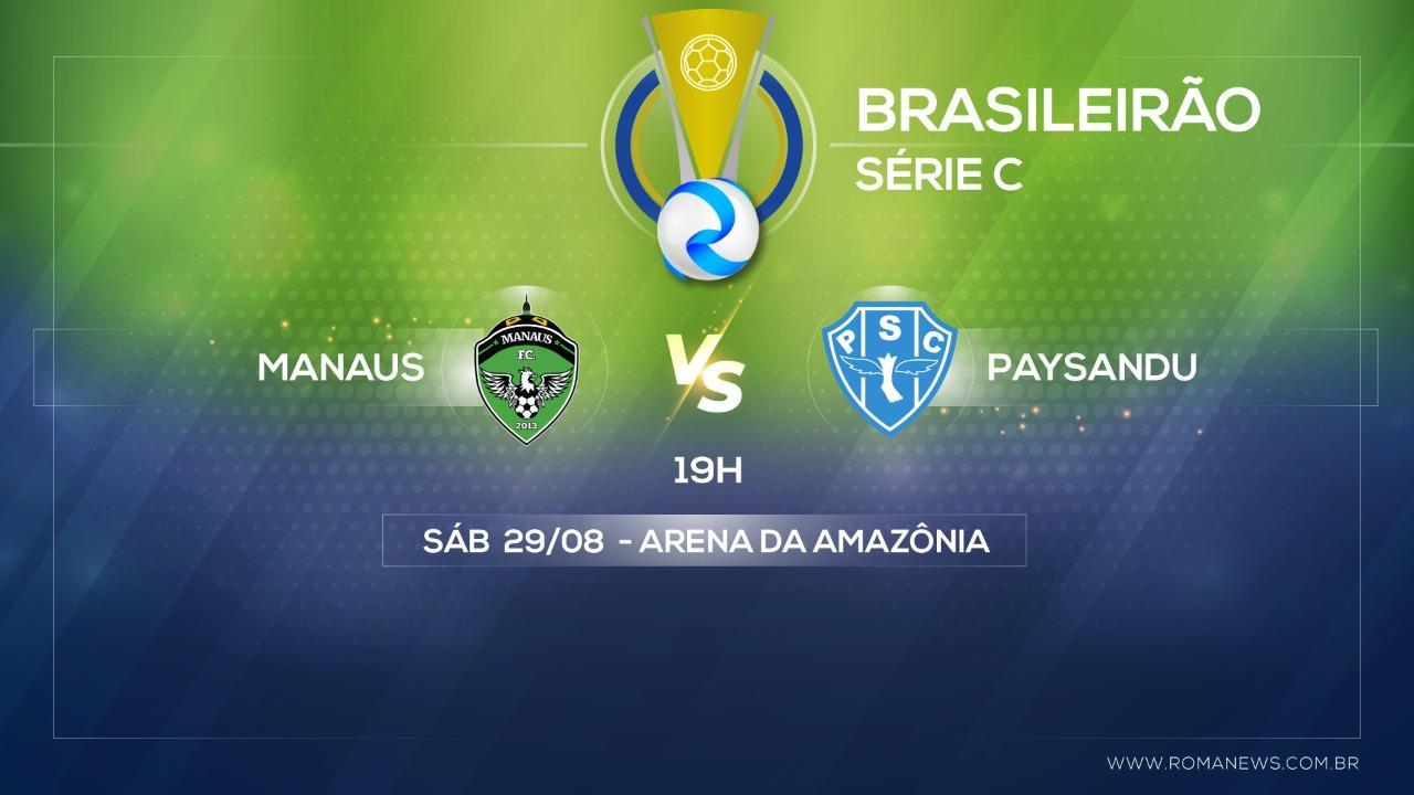 Pela quarta rodada da Série C, Paysandu encara o Manaus na Arena da Amazônia na noite deste sábado