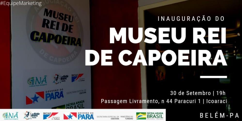 Nesta quarta-feira (30) Icoaraci ganha o Museu Rei de Capoeira